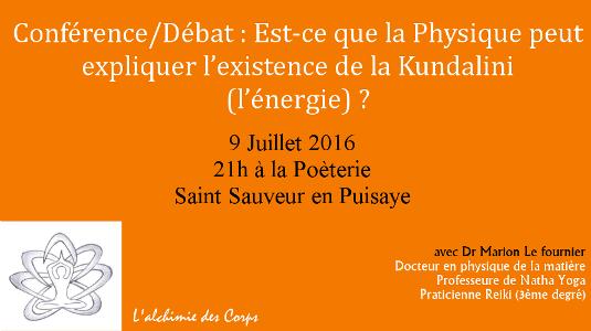 Conférence – Débat : Physique et Energie – à La Poèterie (1h30 de Paris) – Samedi 9 Juillet 2016