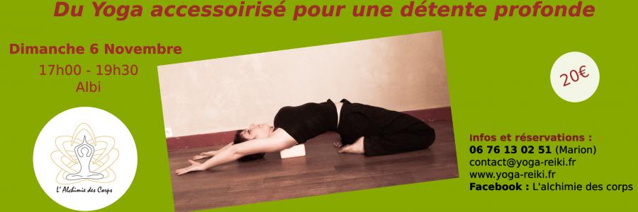 Du Yoga accessoirisé pour une détente profonde